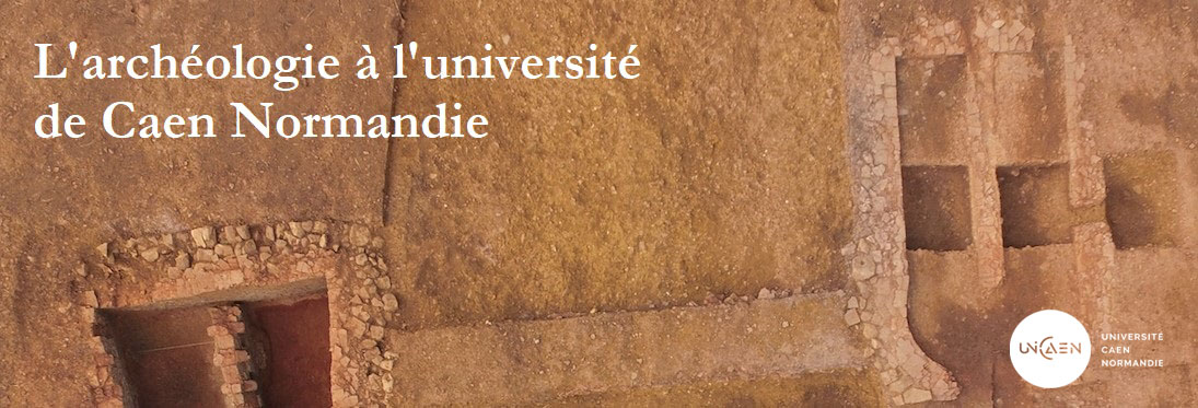 L'Archéologie à l'université de Caen